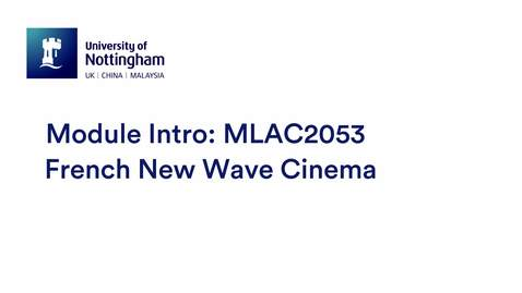 Thumbnail for entry MLAC2053 French New Wave Cinema.mp4