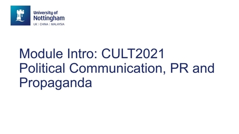 Thumbnail for entry CULT2021 Political Communication, Public Relations and Propaganda