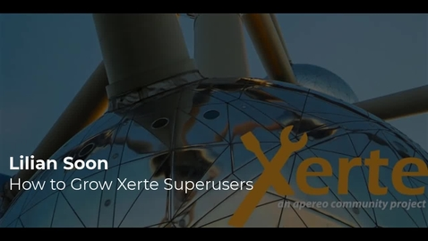 Thumbnail for entry Lilian Soon - How to Grow Xerte Superusers