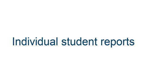 Thumbnail for entry Accessing individual student reports