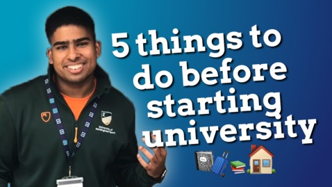 Thumbnail for entry Vlog: 5 things to do before starting uni
