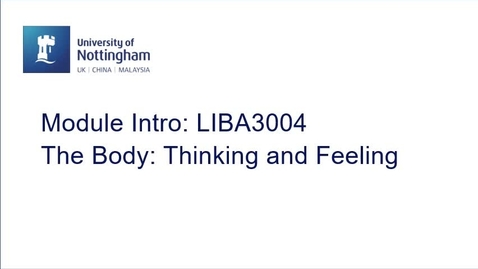 Thumbnail for entry LIBA3004 The Body: Thinking and Feeling