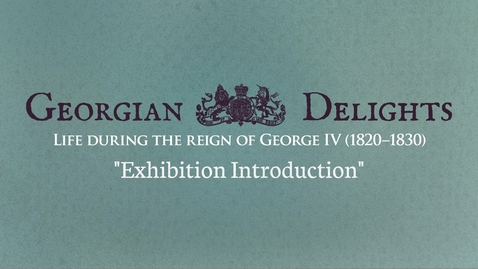 Thumbnail for entry Georgian Delights: Curator Tour (part 1)