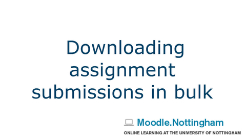 Thumbnail for entry Downloading submissions in bulk Moodle