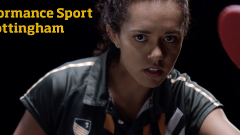Thumbnail for entry Performance sport at The University of Nottingham