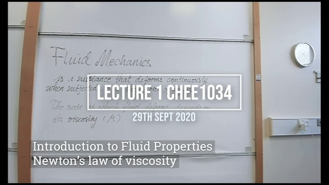 Thumbnail for entry Lecture 1 Fluid Mechanics, September 29th 2020