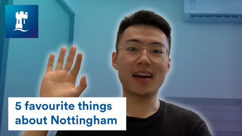 Thumbnail for entry Vlog: 5 favourite things about the University of Nottingham