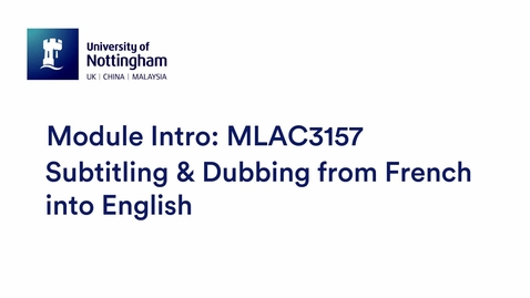 Thumbnail for entry MLAC3157 Subtitling and Dubbing from French into English