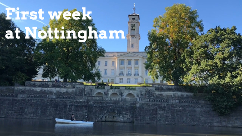 Thumbnail for entry Vlog: First week at the UNIVERSITY OF NOTTINGHAM