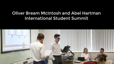 Thumbnail for entry UoNSMart: Oliver Bream McIntosh and Abel Hartman - International Student Summit