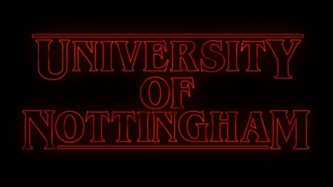 Thumbnail for entry Stranger Things at the University of Nottingham