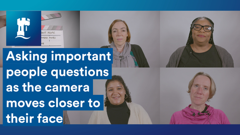 Thumbnail for entry Asking people questions as the camera moves closer to their face | University of Nottingham