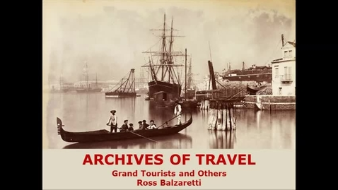 Thumbnail for entry Archives of Travel