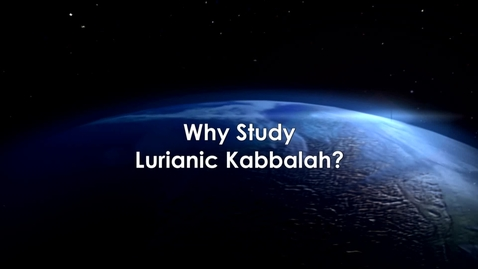 Thumbnail for entry Why Study Lurianic Kabbalah with Agata Beilik-Robson