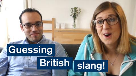 Thumbnail for entry Vlog: Guessing British slang