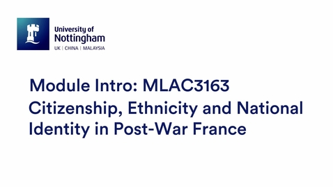Thumbnail for entry MLAC3163 Citizenship, Ethnicity and National Identity in Post-War France