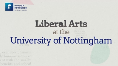 Liberal Arts BA Hons - University of Nottingham