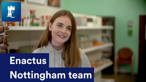 Thumbnail for entry Enactus Nottingham team
