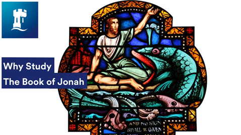 Thumbnail for entry Why Study the Book of Jonah with Marian Kelsey