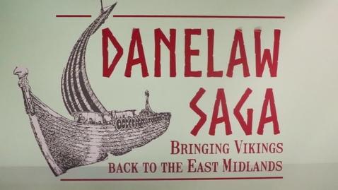 Thumbnail for entry Danelaw Saga: Bringing Vikings back to the East Midlands