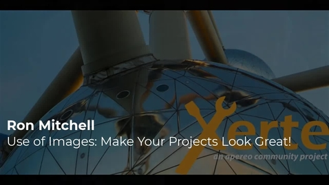 Thumbnail for entry Ron Mitchell - Make your Xerte projects look great with proper use of images