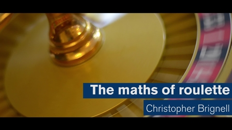 Thumbnail for entry Maths Matters: The maths of roulette