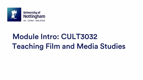 Thumbnail for entry CULT3032 Teaching Film and Media Studies