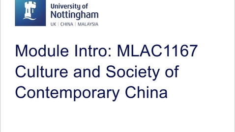 Thumbnail for entry MLAC1167 Culture and Society of Contemporary China