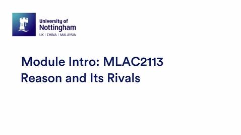 Thumbnail for entry MLAC2113 Reason and its Rivals