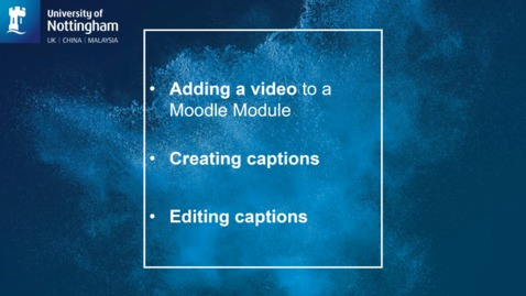Thumbnail for entry How to upload a recording into Moodle, then add / edit captions