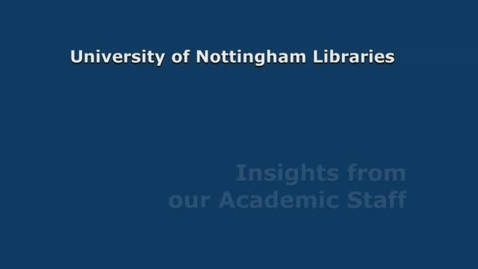 Thumbnail for entry YUJ Year 1 University of Nottingham Libraries - Insights from our Academic Staff