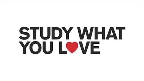 Thumbnail for entry Studying what you love is the key to career success