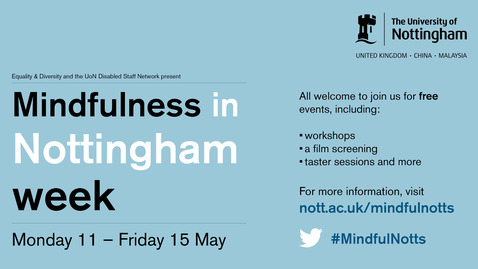 Thumbnail for entry MindfulNotts mindfulness experience (13 mins)
