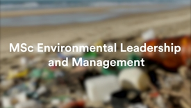 Thumbnail for entry MSc Environmental Leadership and Management