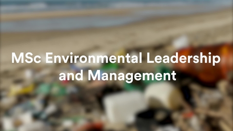 MSc Environmental Leadership and Management