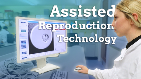 Thumbnail for entry MMedSci Assisted Reproduction Technology course overview