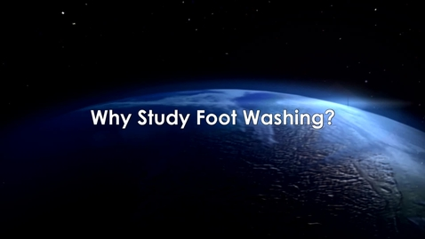 Thumbnail for entry Why Study Foot Washing with Tom O'Loughlin
