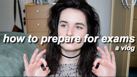Thumbnail for entry Vlog: How to prepare for exams