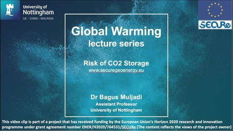 Thumbnail for entry Global Warming Lecture Series: CO2 Storage Risk and Leakage Time