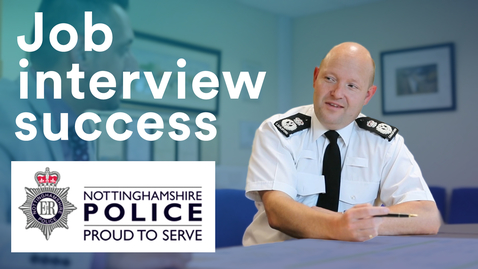 Thumbnail for entry Job interview success: get to know Nottinghamshire Police