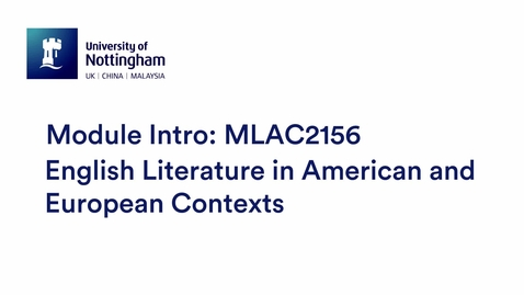 Thumbnail for entry MLAC2156 /MLAC2172 English Literature in American and European Contexts
