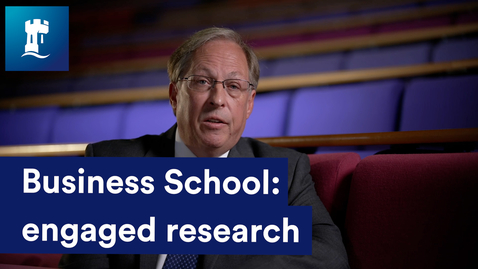 Thumbnail for entry Engaged research at Nottingham University Business School