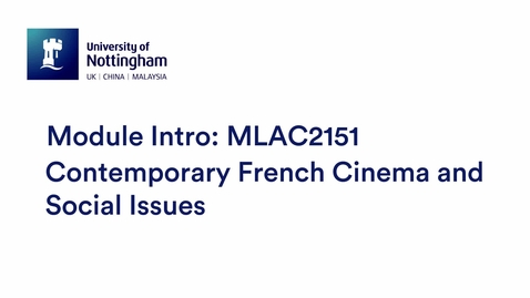 Thumbnail for entry MLAC2151 Contemporary French Cinema and Social Issues