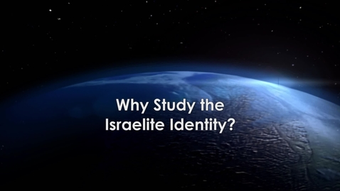 Thumbnail for entry Why Study The Israelite Identity with Carly Crouch