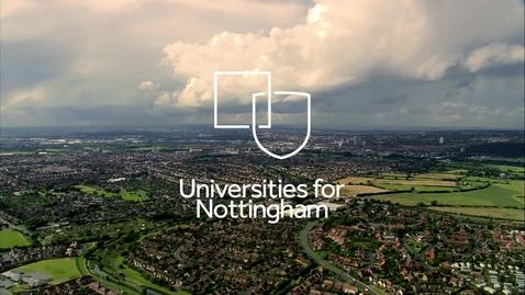 Thumbnail for entry #UnisForNottingham | Universities for Nottingham