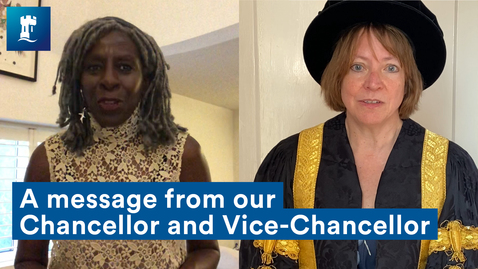 Thumbnail for entry Class of 2020 - a message from our Chancellor and Vice-Chancellor