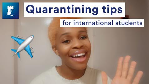 Thumbnail for entry Vlog: Quarantining tips for international students landing in the UK