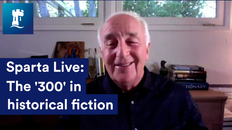 Thumbnail for entry Sparta Live: The '300' in historical fiction with Steven Pressfield