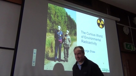 Thumbnail for entry The Curious World of Environmental Radioactivity - by George Shaw