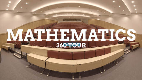 Thumbnail for entry Mathematics 360 facilities tour